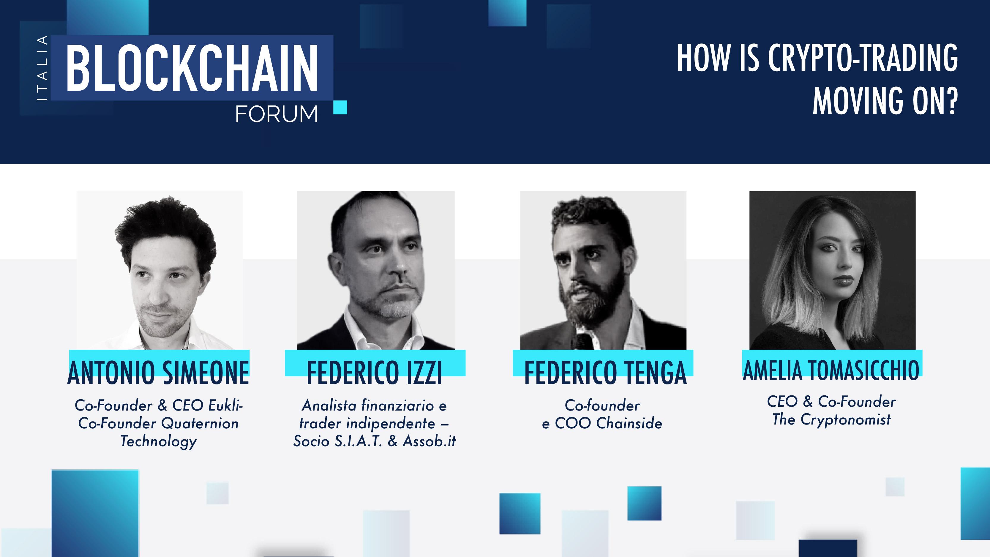 Panel trading - Blockchain Forum Italia: guarda qui l'evento